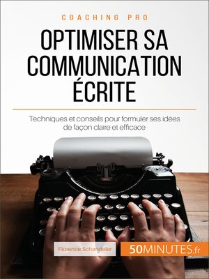 cover image of Optimiser sa communication écrite