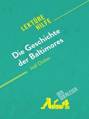 cover image of Die Geschichte der Baltimores von Joël Dicker (Lektürehilfe)