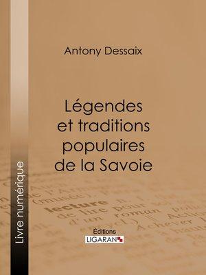 cover image of Légendes et traditions populaires de la Savoie