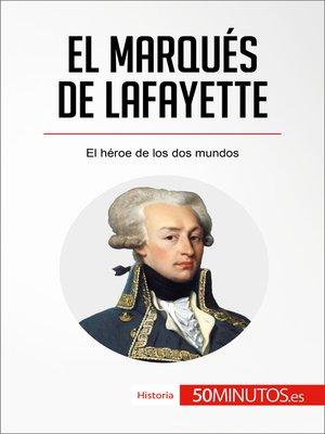 cover image of El marqués de Lafayette