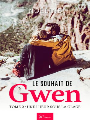 cover image of Le souhait de Gwen--Tome 2