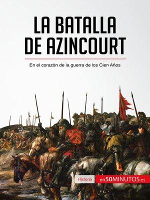 cover image of La batalla de Azincourt