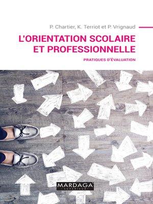 cover image of L'orientation scolaire et professionnelle