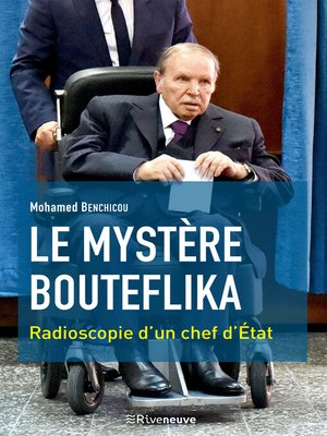 cover image of Le mystère Bouteflika