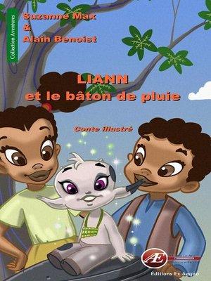 cover image of Liann et le bâton de pluie