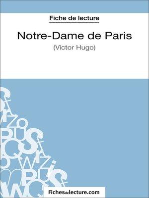 cover image of Notre-Dame de Paris de Victor Hugo (Fiche de lecture)