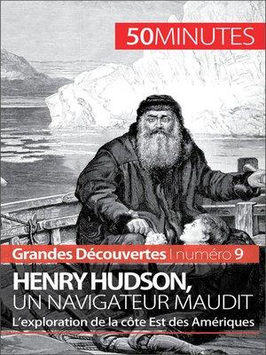 cover image of Henry Hudson, un navigateur maudit