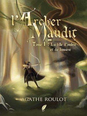 cover image of La fille d'Ombre et de Lumière