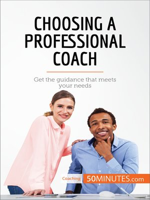 cover image of Choosing a Professional Coach