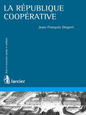 cover image of La république coopérative