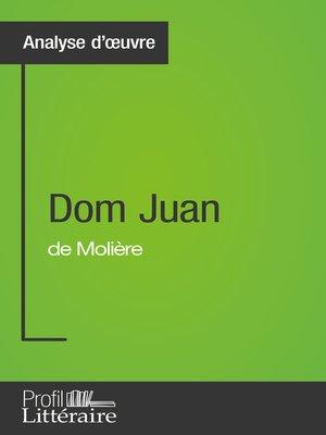 cover image of Dom Juan de Molière (Analyse approfondie)