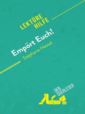 cover image of Empört Euch! von Stéphane Hessel (Lektürehilfe)