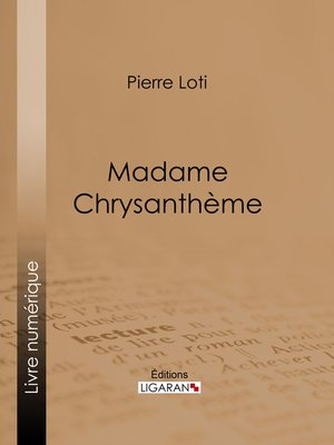 cover image of Madame Chrysanthème