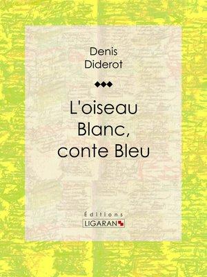 cover image of L'Oiseau blanc, conte bleu