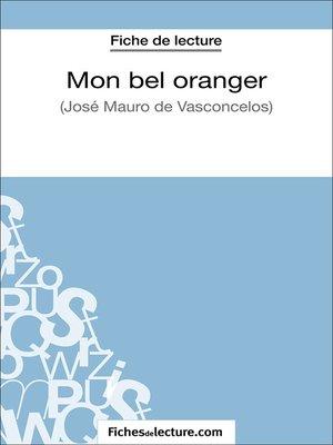 cover image of Mon bel oranger de José Mauro de Vasconcelos (Fiche de lecture)