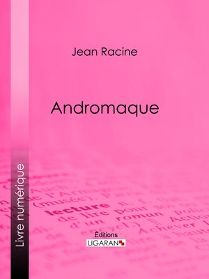 cover image of Andromaque