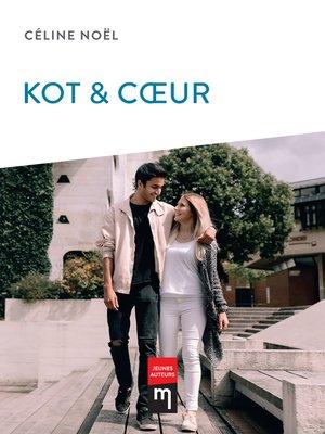 cover image of Kot & Cœur