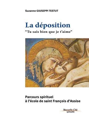 cover image of La Déposition--Tu sais bien que je t'aime