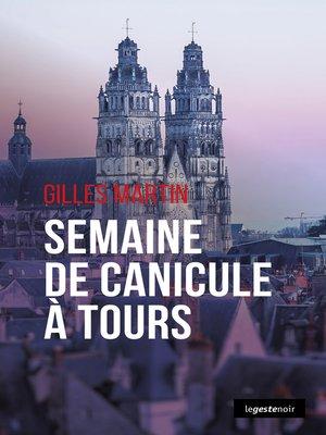 cover image of Semaine de canicule à Tours