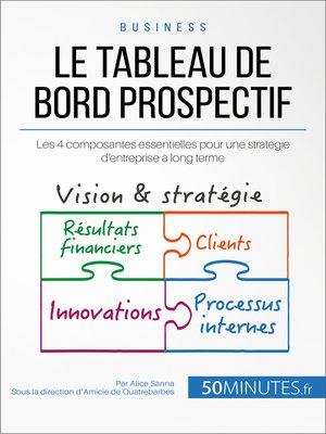 cover image of Le tableau de bord prospectif