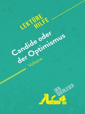 cover image of Candide oder Der Optimismus von Voltaire (Lektürehilfe)