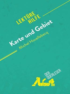cover image of Karte und Gebiet von Michel Houellebecq (Lektürehilfe)