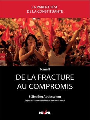 cover image of De la fracture au compromis