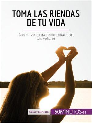 cover image of Toma las riendas de tu vida