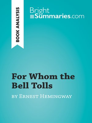 cover image of For Whom the Bell Tolls by Ernest Hemingway (Book Analysis)