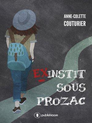 cover image of Ex-instit sous prozac