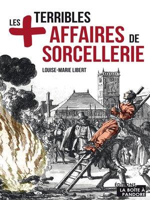 cover image of Les plus terribles affaires de sorcellerie