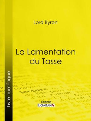 cover image of La Lamentation du Tasse