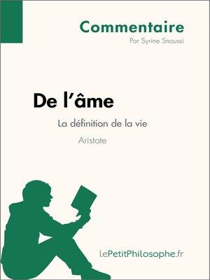 cover image of De l'âme d'Aristote--La définition de la vie--Commentaire