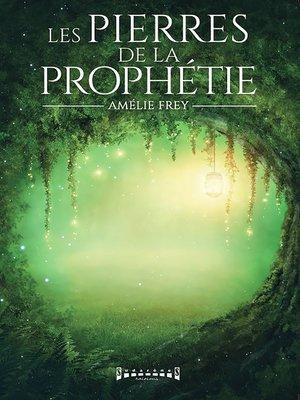 cover image of Les pierres de la prophétie