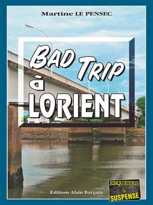 cover image of Bad trip à Lorient