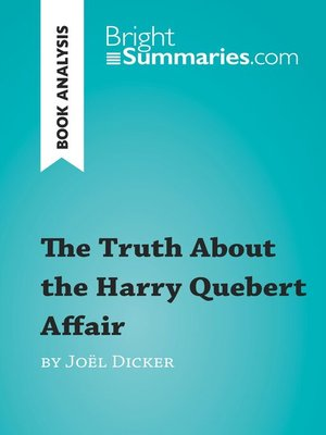 cover image of The Truth About the Harry Quebert Affair by Joël Dicker (Book Analysis)