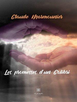 cover image of Les promesses d'un Colibri