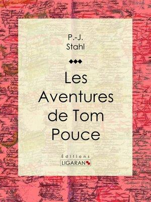 cover image of Les Aventures de Tom Pouce