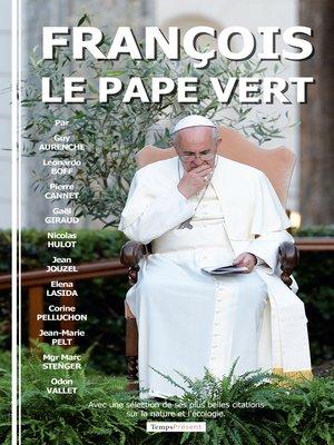 cover image of François, le pape vert