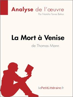 cover image of La Mort à Venise de Thomas Mann (Analyse de l'oeuvre)