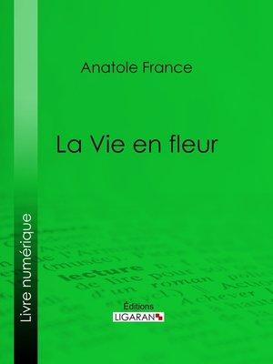 cover image of La Vie en fleur