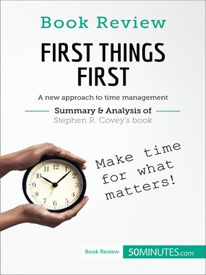 cover image of First Things First by Stephen R. Covey: A new approach to time management