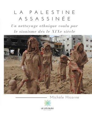 cover image of La Palestine assassinée