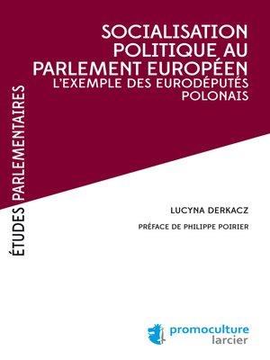 cover image of Socialisation politique au Parlement européen