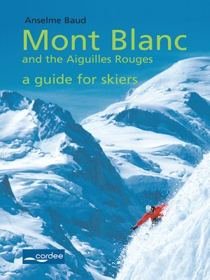 cover image of Chamonix--Mont Blanc and the Aiguilles Rouges--a Guide for Skiers