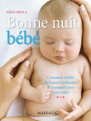 cover image of Bonne nuit, bébé