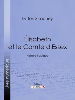 cover image of Élisabeth et le Comte d'Essex