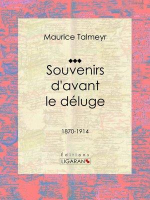 cover image of Souvenirs d'avant le déluge