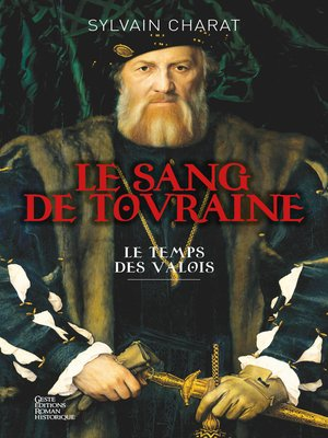 cover image of Le sang de Touraine--Tome 1