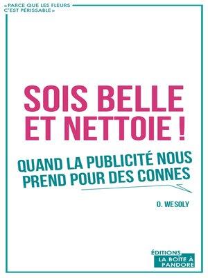 cover image of Sois belle et nettoie !